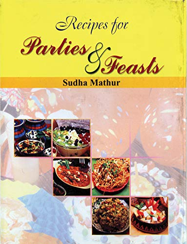 Recipes For Parties And Feasts