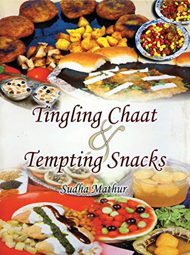 Tingling Chaat And Tempting Snacks