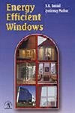 Energy Efficient Windows: Bansal N.K. Mathur