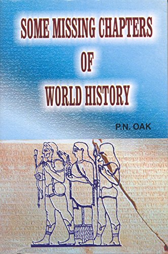 9788188388271: Some Missing Chapters Of World History
