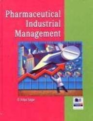 Pharmaceutical Industrial Management: G Vidya Sagar
