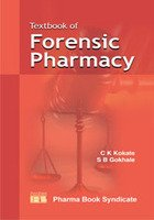 Textbook of Forensic Pharmacy: Gokhale S.B. Kokate