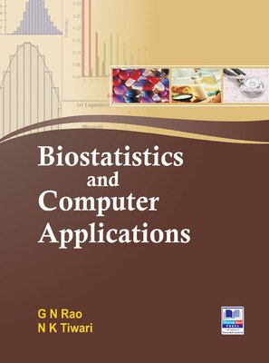 Biostatistics and Computer Applications: Rao, G N
