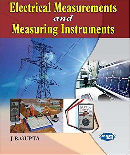 Electrical Measurements & Measuring Instruments: J.B Gupta