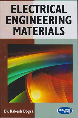 Electrical Engineering Materials: Dr Rakesh Dogra