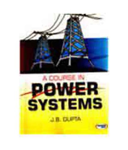 9788188458523: A Course In Power Systems