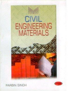 Civil Engineering Materials: Parbin Singh