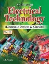 A Course In Electrical Technology III JB Gupta