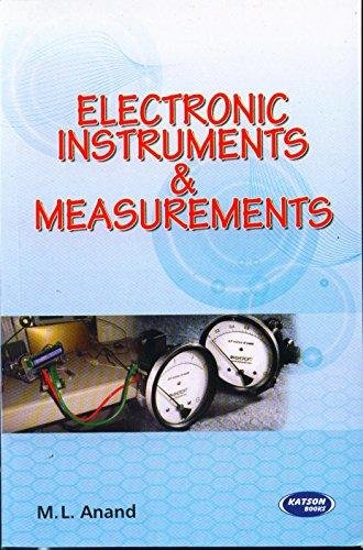 Electronics Instruments & Measurements: M.L.Anand