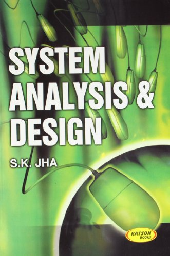 System Analysis & Design: S.K.Jha