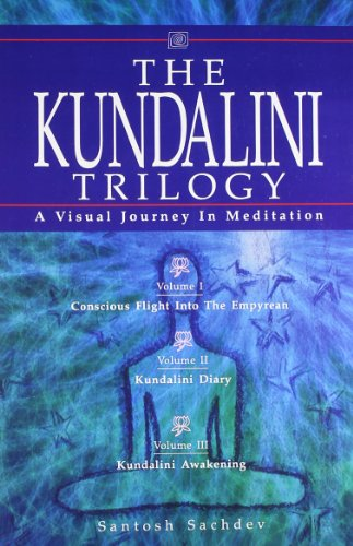 The Kundalini Trilogy: A Visual Journey in Meditation (3 Book Set): Santosh Sachdeva
