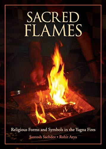 Sacred Flames: Santosh Sachdeva; Rohit