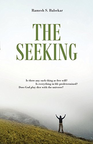 9788188479580: The Seeking: Seeking Spiritual Truths Over Three Days With Ramesh