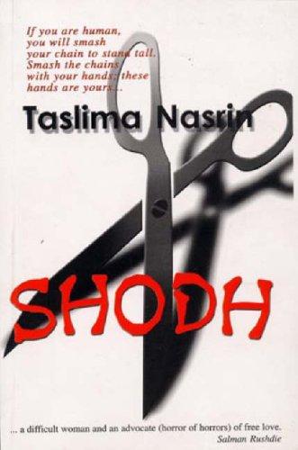 Shodh: Getting Even: Taslima Nasrin and