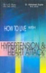 How to Live with Hypertension and Heart: Gupta Abhishek Gupta