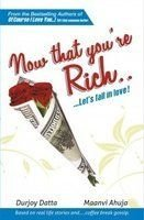 9788188575770: Now That You're Rich Let's Fall In Love