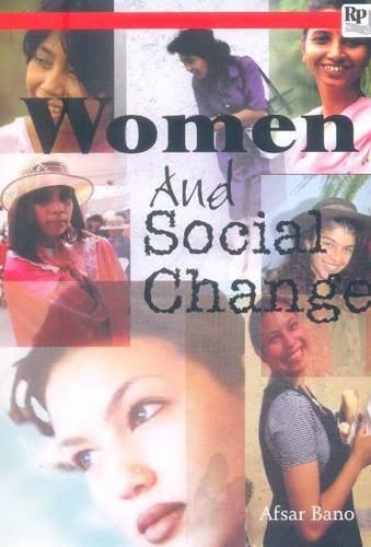 Women and Social Change: Afsar Bano