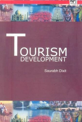 Tourism Development: Saurabh Dixit