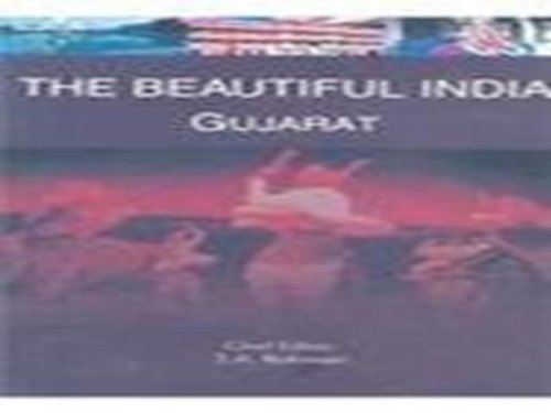 The Beautiful India: Gujarat: S.A. Rahman (Editor-in-Chief)