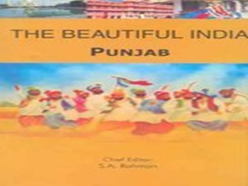 Punjab (Series: The Beautiful India): S.A. Rahman (Ed.)