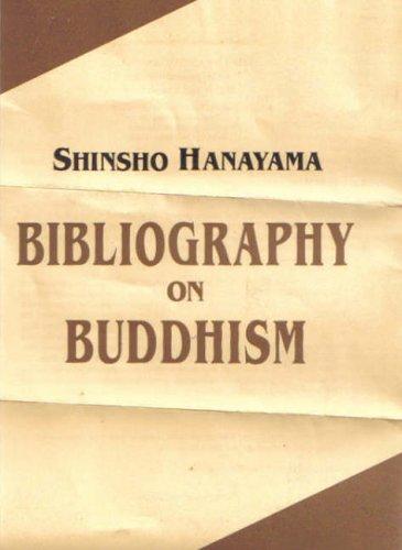 Bibliography on Buddhism: Shinsho Hanayama