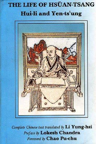 The Life of Hsuan-Tsang by His Personal: Li Yung-hsI (Trans.),