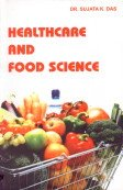 Healthcare and Food Science: Das, Sujata, K.