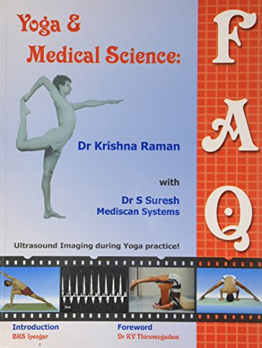 Yoga and Medical Science: Faq: Dr. Krishna Raman With Dr S. Suresh Mediscan Systems