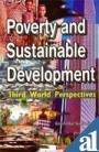 Poverty and Sustainable Development : Third World: Ravishankar Kumar Singh