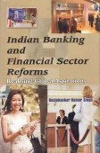 Indian Banking and Financial Sector Reforms : Ravishankar Kumar Singh