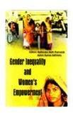 Gender Inequality and Womens Empowerment: Rathindra Nath Pramanik and Ashim Kumar Adhikary