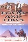 Egypt and Libya : Propaganda and Persuasion: Mahendra Pratap Rana