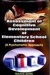 9788188684113: Assessment of Cognitive Development of Elementary School Children ; A Psychometric Approach