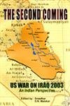 Second Coming US War on Iraq 2003 : An Indian Perspective: Sreedhar and S N Malakar