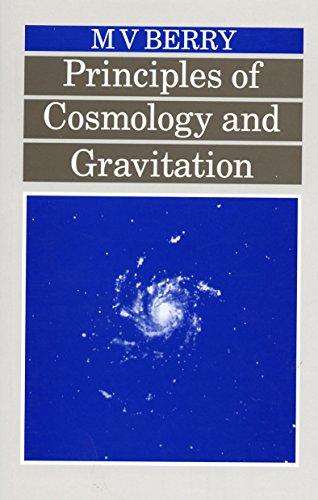 Principles of Cosmology & Gravitation: Berry
