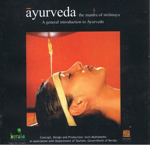 9788188698523: Ayurveda the Mantra of Niramaya (A genera Introduction to Ayurveda, Pocket Edition)