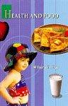 9788188730131: Health and Food
