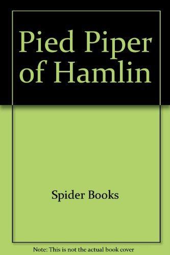Pied Piper of Hamlin: Spider Books