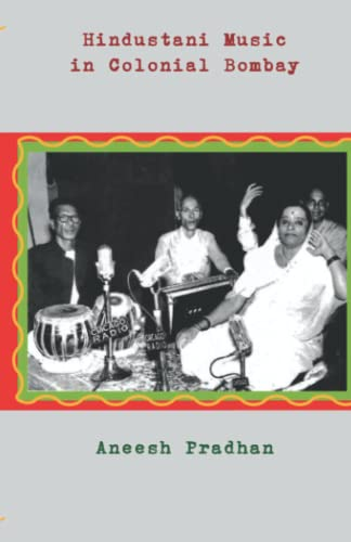 9788188789962: Hindustani Music in Colonial Bombay
