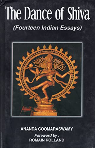 dance shiva fourteen n essays by coomaraswamy ananda abebooks the dance of shiva fourteen n essays ananda coomaraswamy fomain