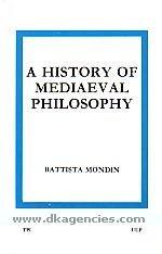 A History of Mediaeval Philosophy: Mondin Battista