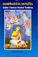 Sampradaya Sangita Indian Classical Musical Tradition: Ramakrishan, Lalita