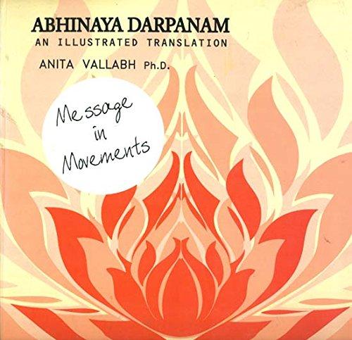 Abhinaya Darpanam: An Illustrated Translation: Anita Vallabh