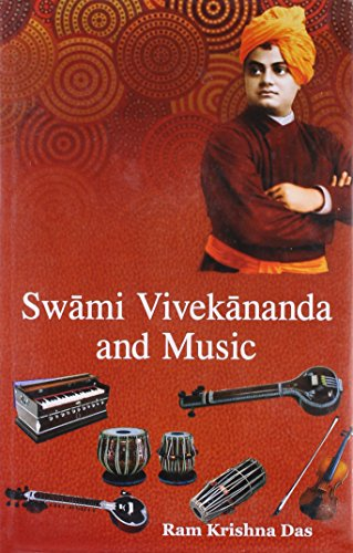 Swami Vivekananda and Music: Ram Krishna Das