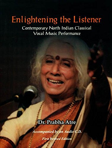 9788188827619: Enlightening the Listener - Contemporary North Indian Classical Vocal Music Performance (With CD Inside)