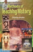 Methods of Teaching History: Chhaya Shukla