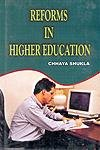 Reforms in Higher Education: Shukla Chhaya