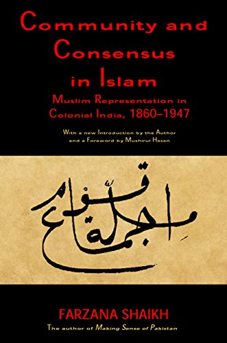 9788188861132: Community and Consensus in Islam: Muslim Representation in Colonial India, 1860-1947