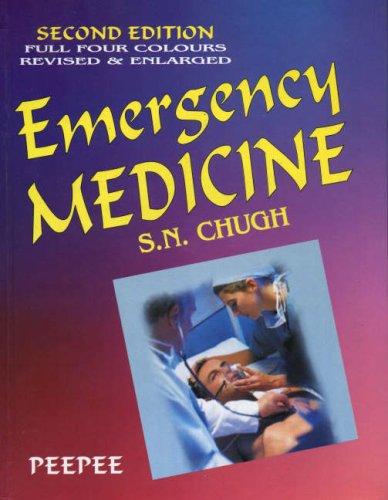 Emergency Medicine (Paperback): S. N. Chugh