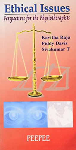 Ethical Issues: Perspectives for the Physiotherapists: Fiddy Davis,Kavitha Raja,Sivakumar T.